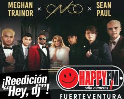 """Meghan Trainor y Sean Paul colaboran con CNCO en la reedición del hit """"Hey Dj"""""""