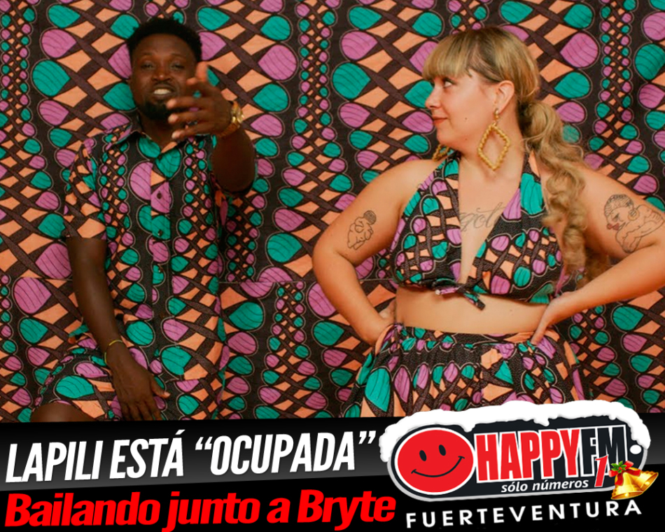 "Lapili está ""Ocupada"" bailando junto a Bryte"