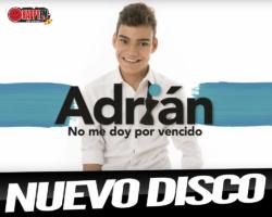 """""""No Me Doy Por Vencido"""" es el nuevo disco de Adrián"""