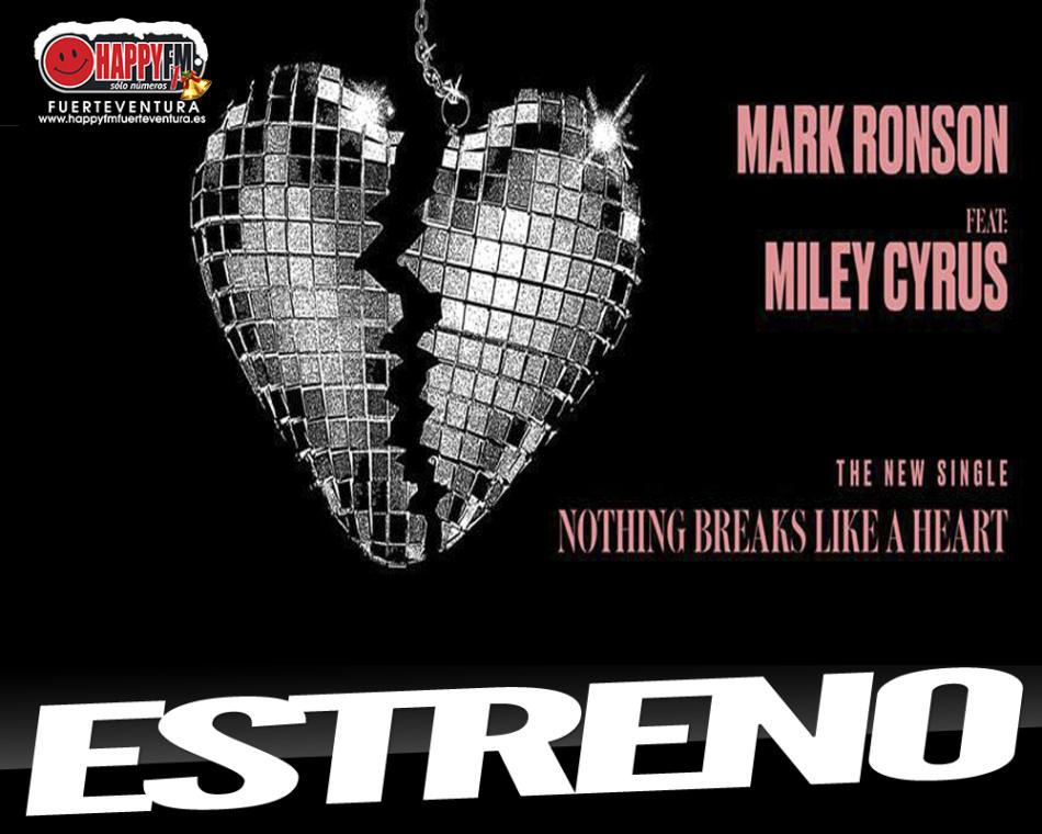 "Mark Ronson y Miley Cyrus estrenan ""Nothing Breaks Like a Heart"""