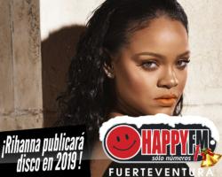 Rihanna publicará disco en 2019
