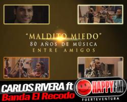 """""""Maldito Miedo"""" es la nueva colaboración de Carlos Rivera con Banda El Recodo"""