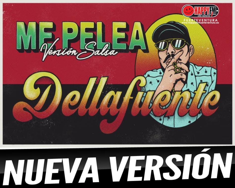 """Dellafuente estrena la versión salsa de su tema """"Me Pelea"""""""