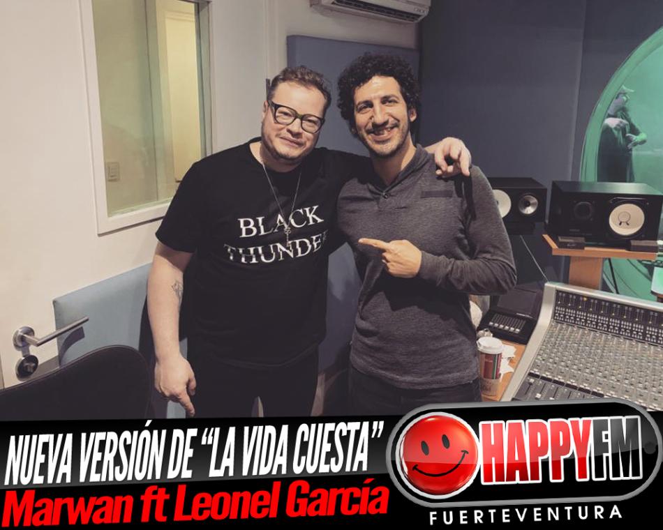 """Marwan publica una nueva versión de """"La vida cuesta"""" junto a Leonel García"""