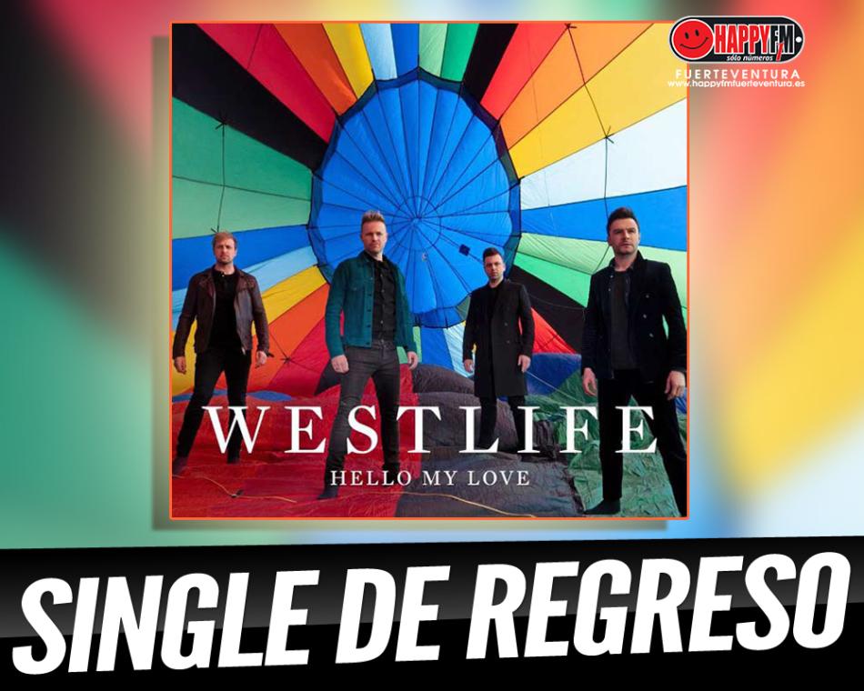 """Westlife regresan con el single """"Hello My Love"""""""