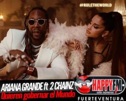 Ariana Grande y 2 Chainz quieren gobernar el Mundo