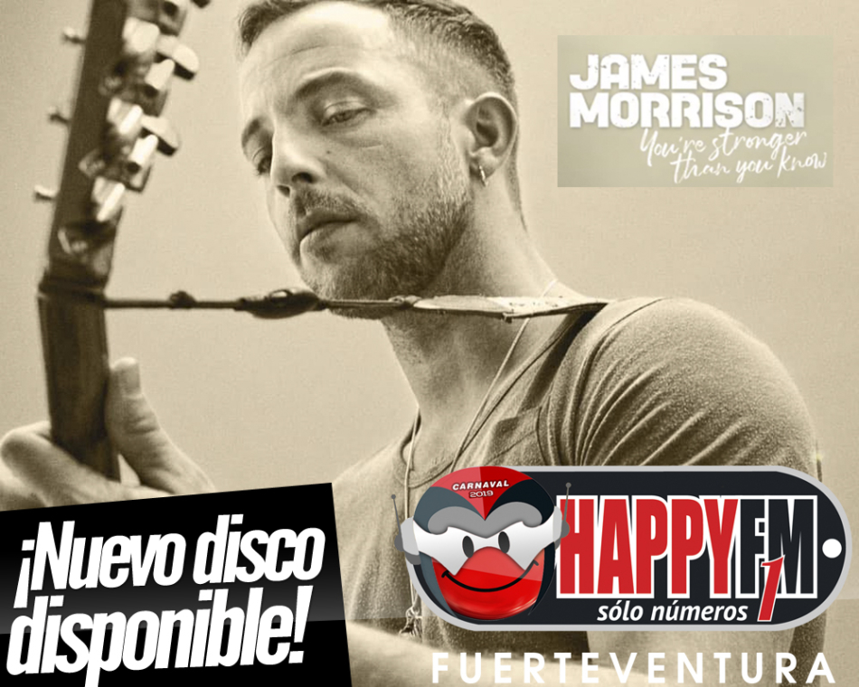 James Morrison publica el disco 'You're Stronger Than You Know'