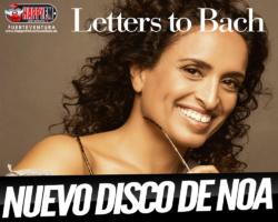 """""""Letters To Bach"""" es el nuevo disco de Noa"""