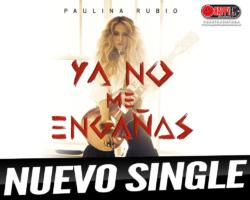 "Paulina Rubio presenta su nuevo single, ""Ya No Me Engañas"""