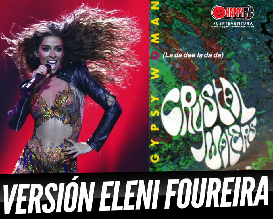 Eleni Foureira versiona el éxito de los 90 de Crystal Waters, 'Gypsy Woman (She's Homeless)'