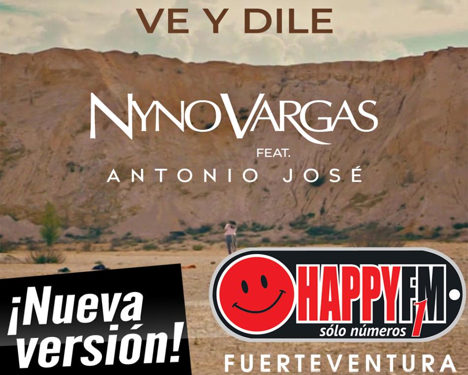 ¿Has escuchado la nueva versión de «Ve y Dile» de Nyno Vargas con la colaboración de Antonio José?