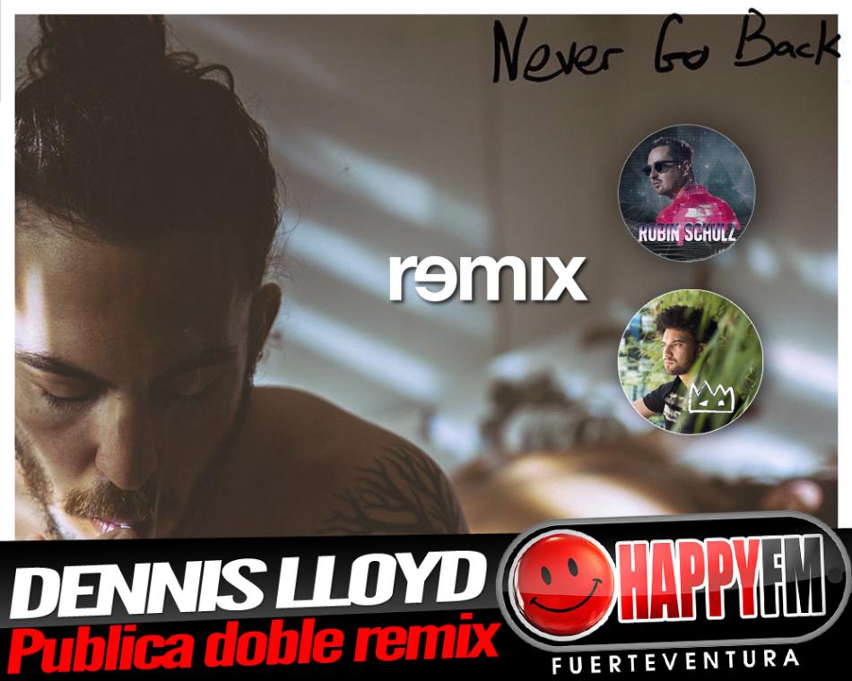 Robin Schulz y Eden Prince remezclan «Never Go Back» de Dennis Lloyd