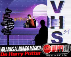 """Volamos al """"Mundo Mágico"""" de Harry Potter en VHS 3.1"""