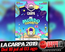 "La Carpa 2019: del 18 de Julio al 03 de Agosto…""Mi Mundo Favorito"""