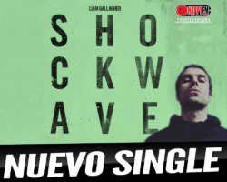 """Shock Wave"" es el nuevo single de Liam Gallagher"