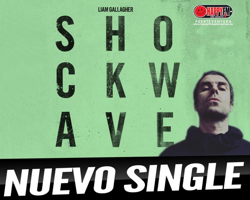 «Shock Wave» es el nuevo single de Liam Gallagher