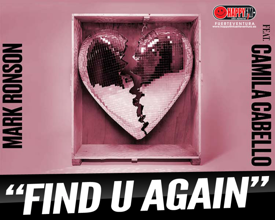 """""""Find U Again"""" es la nueva colaboración entre Mark Ronson y Camila Cabello"""