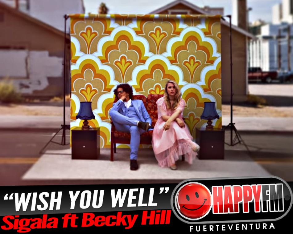 «Wish You Well» es el último single de Sigala y Becky Hill