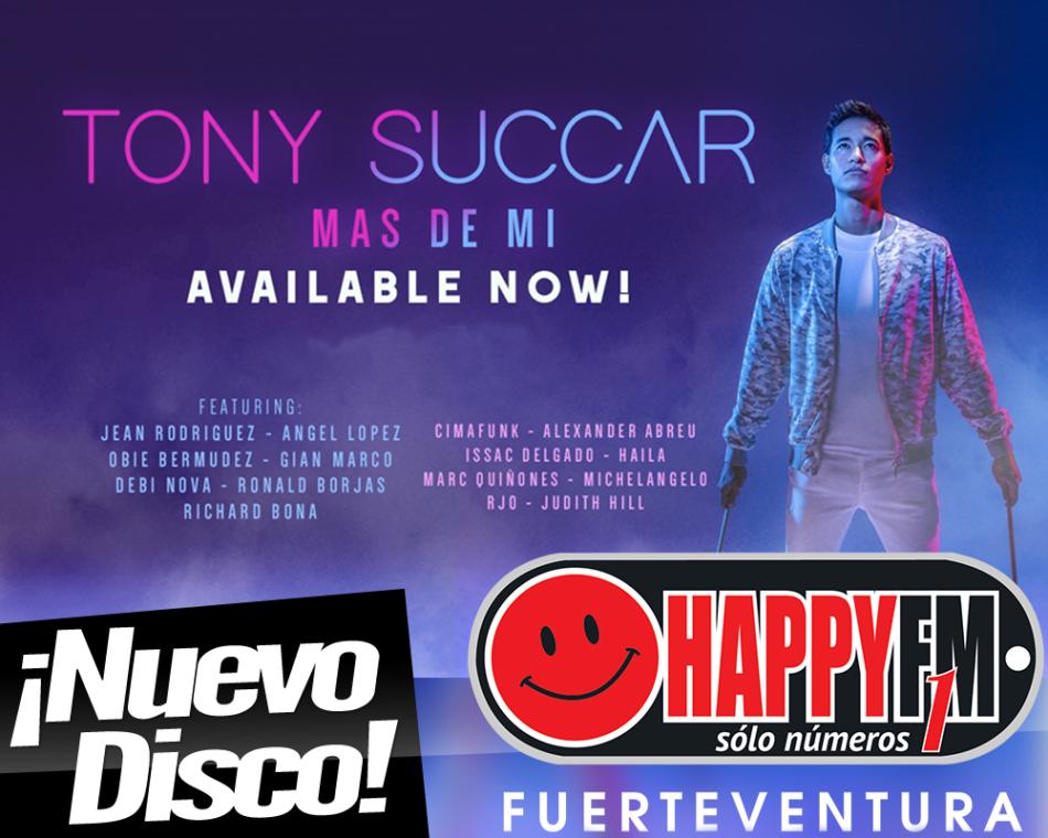Tony Succar publica su nuevo trabajo discográfico titulado «Mas De Mi»