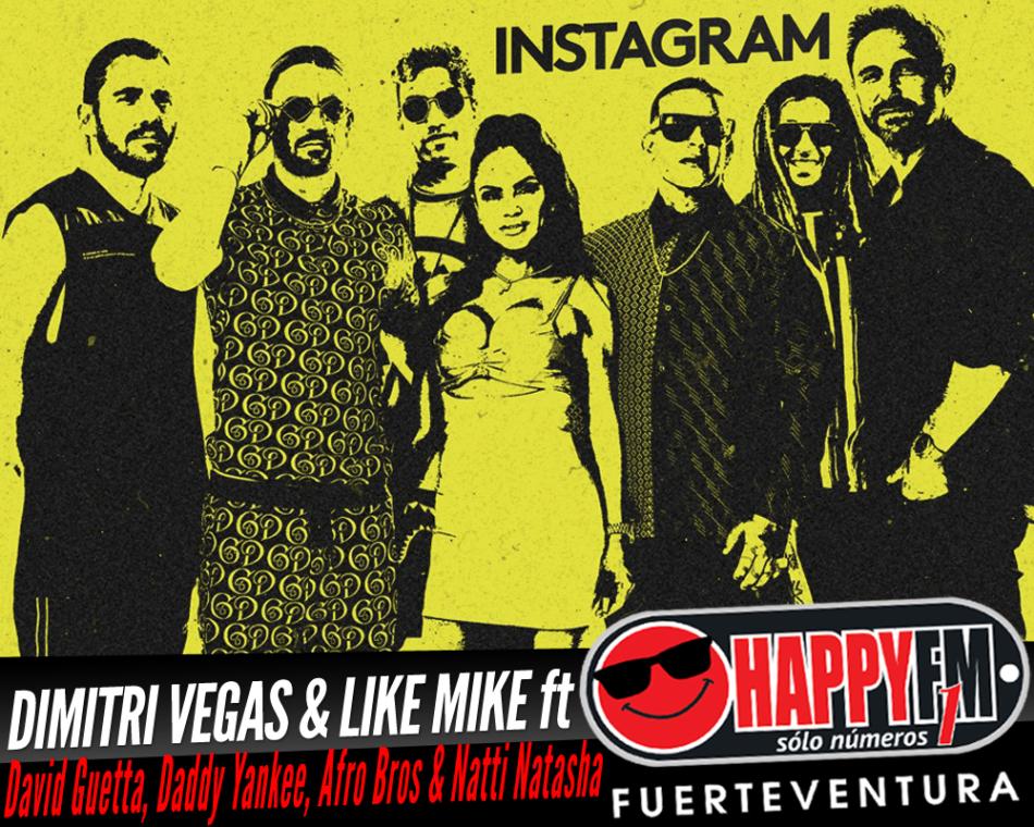 Dimitri Vegas y Like Mike publican el single «Instagram» con la colaboración de David Guetta, Daddy Yankee, Afro Bros & Natti Natasha