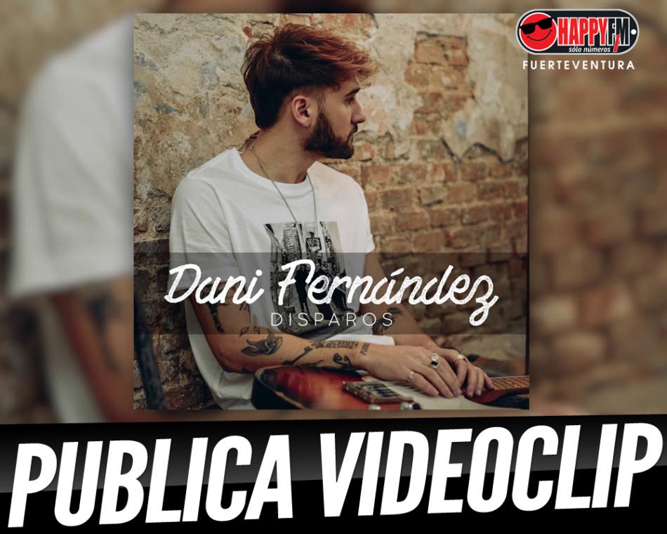 Dani Fernández publica el videoclip del tema «Disparos»