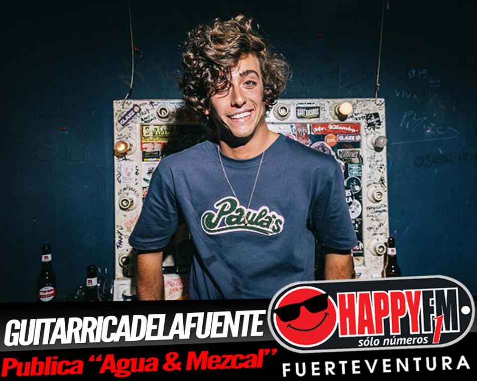 «Agua & Mezcal» es el nuevo single de Guitarricadelafuente