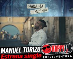 """Manuel Turizo estrena el single """"Nada Ha Cambiado"""""""