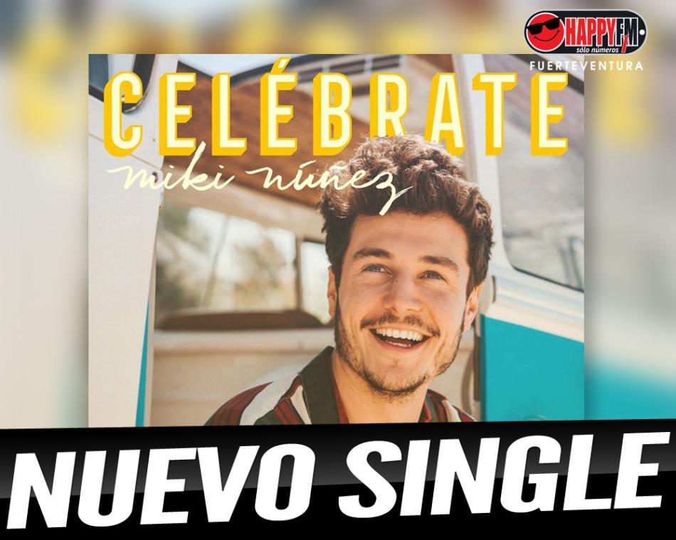 """Miki Núñez contagia el buen rollo con su nuevo single """"Celébrate"""""""