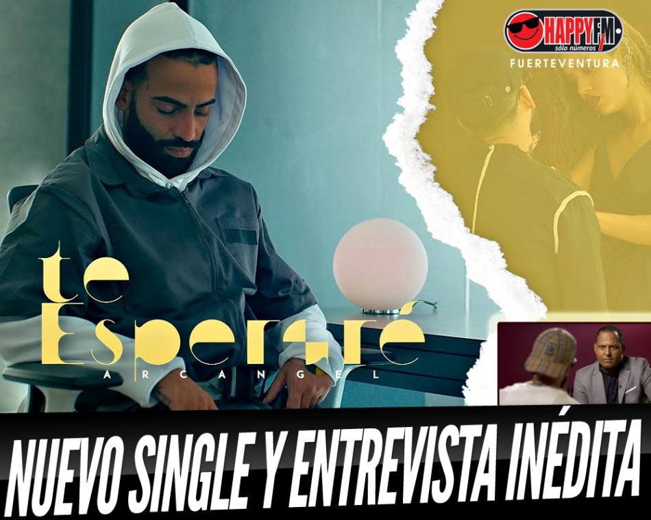 Entrevista inédita a Arcángel y videoclip de su nuevo sencillo «Te Esperaré»
