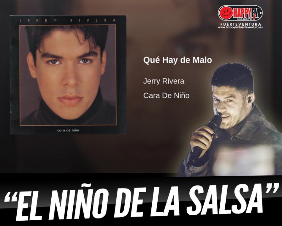 Jerry Rivera  nos cantaba «Qué hay de malo» en los 90s