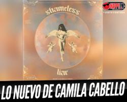 Camila Cabello estrena «Shameless» y «Liar»