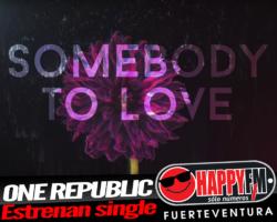«Somebody To Love» es el nuevo single de One Republic