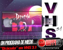 Un programa de miedo… «Drácula» en VHS 3.1
