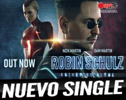Robin Schulz, Nick Martin y Sam Martin lanzan «Rather Be Alone»