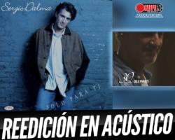 Sergio Dalma reedita «Sólo para ti» en versión acústica