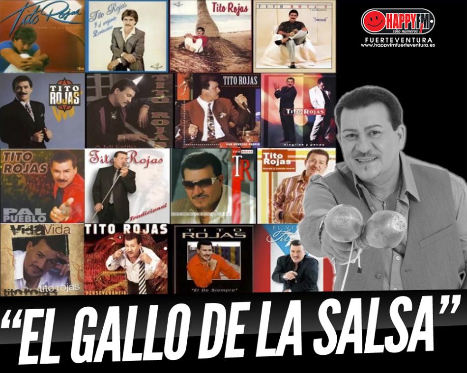 Tito Rojas, «El Gallo de la Salsa» en nuestro miércoles del recuerdo