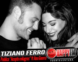«Acepto Milagros» es el nuevo single de Tiziano Ferro junto a Ana Guerra
