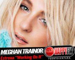 Meghan Trainor publica nuevo adelanto y confirma nuevo disco para Enero de 2020