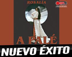 Rosalía vuelve a convertirse en número uno con el tema «A Palé»