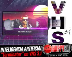 Inteligencia artificial, ciencia ficción y «Terminator» son los protagonistas de VHS 3.1