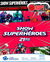 El Show de los Superhéroes en el Centro Comercial Las Rotondas