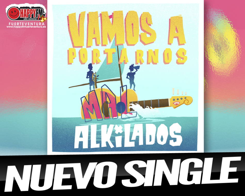 «Vamos a portarnos mal» es el nuevo single de Alkilados