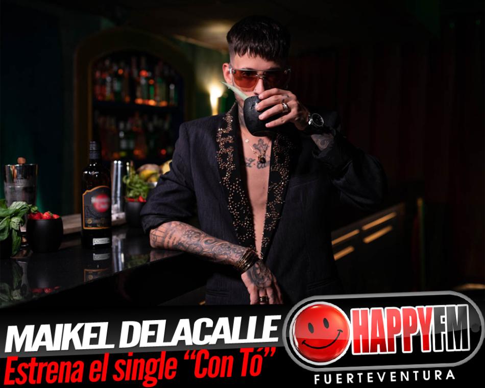 «Con Tó» es el nuevo single de Maikel Delacalle