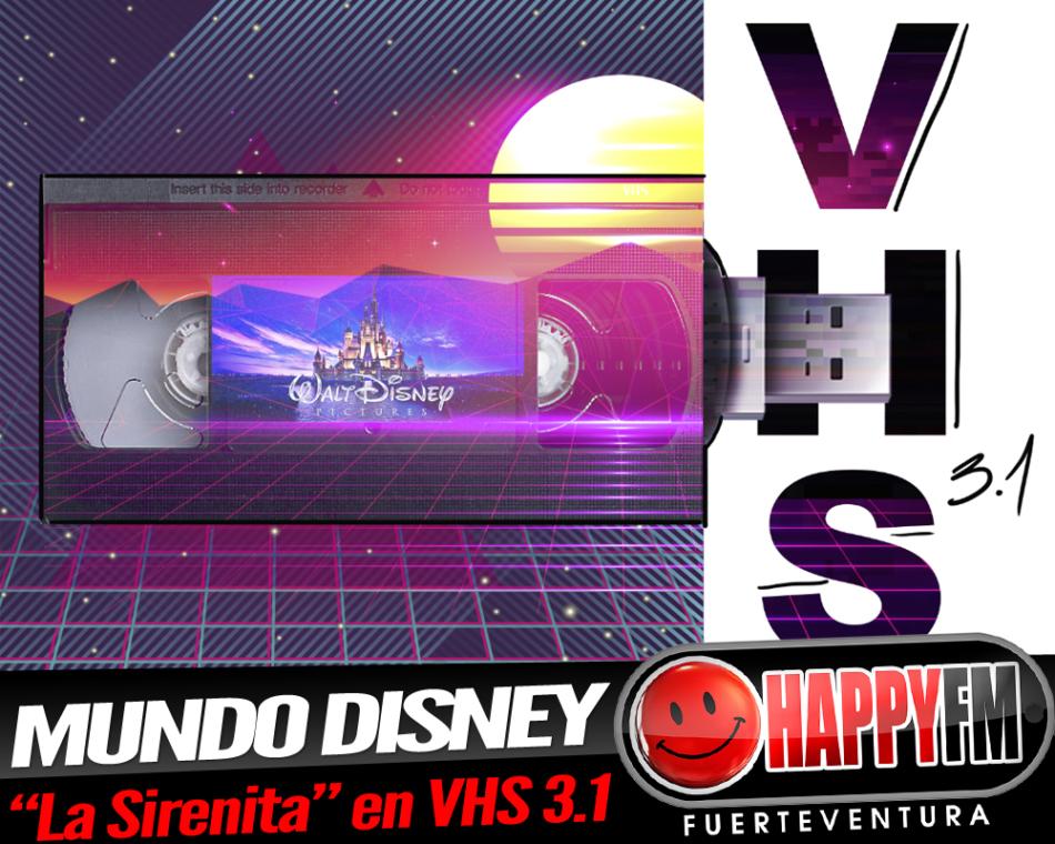 Nos adentramos en el universo Disney con «La Sirenita» en VHS 3.1