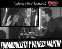 Funambulista publica una nueva versión de «Valiente y libre» junto a Vanesa Martín