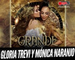 ¡Por fin podemos escuchar «Grande», la colaboración entre Gloria Trevi y Mónica Naranjo!