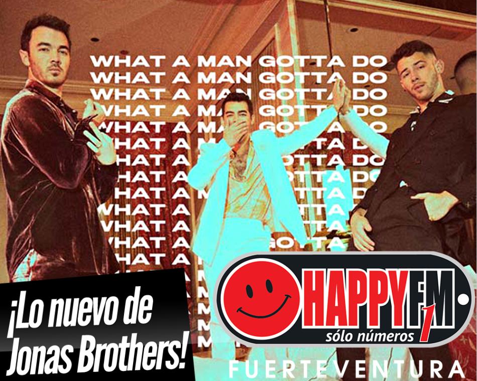 «What a Man Gotta Do» es el nuevo single de Jonas Brothers