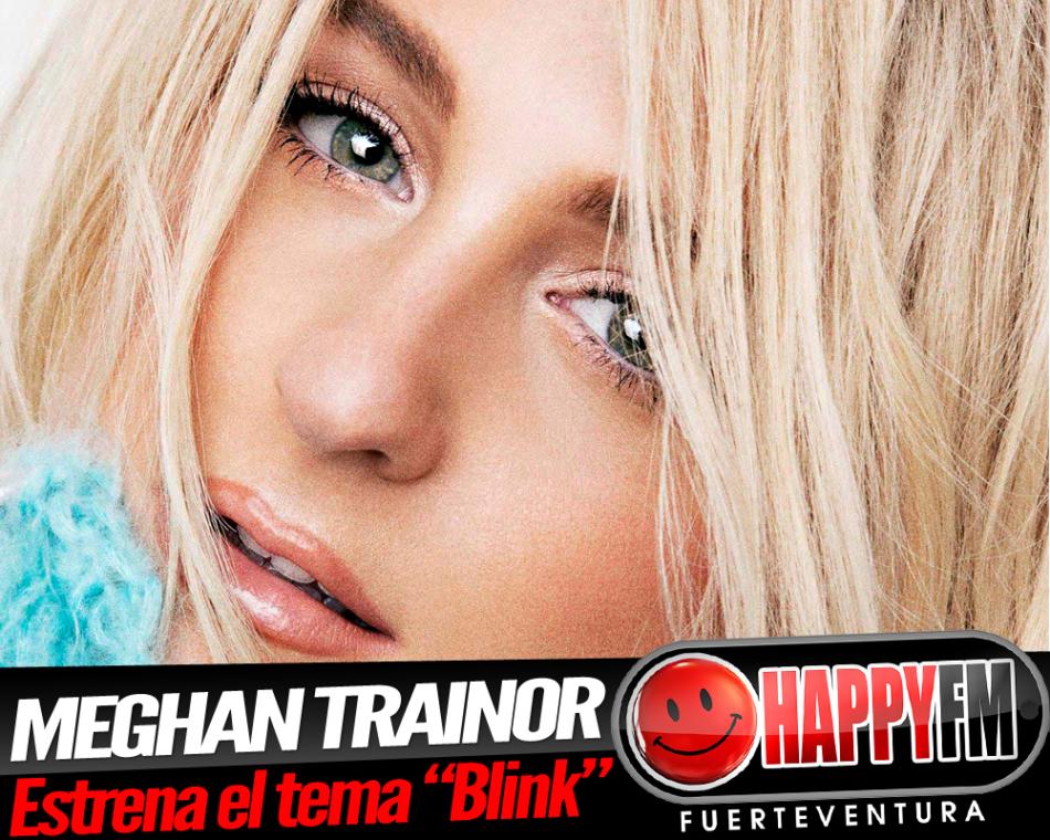 Meghan Trainor estrena el tema «Blink»
