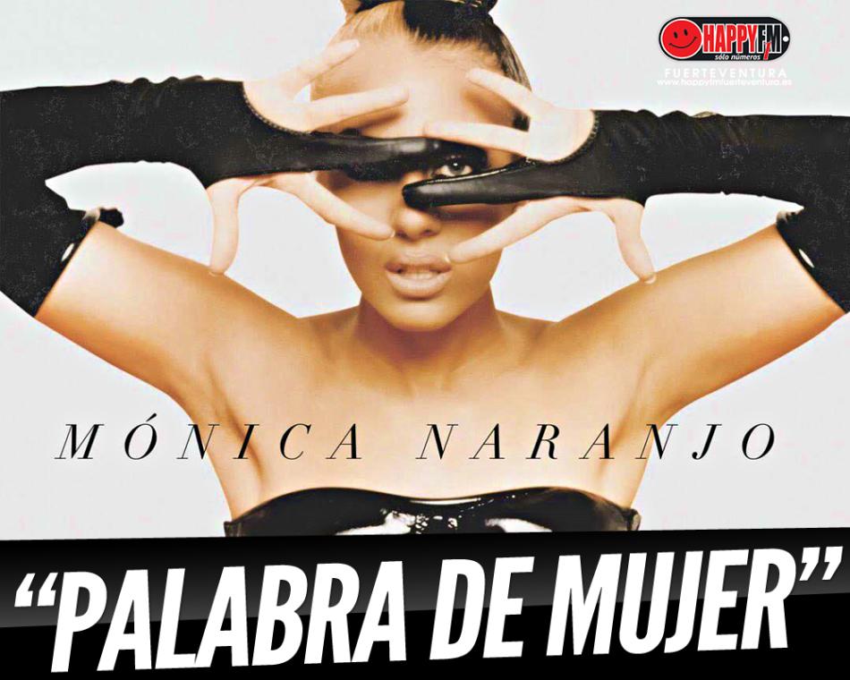 Mónica Naranjo publica la versión de estudio del tema «Palabra de mujer»