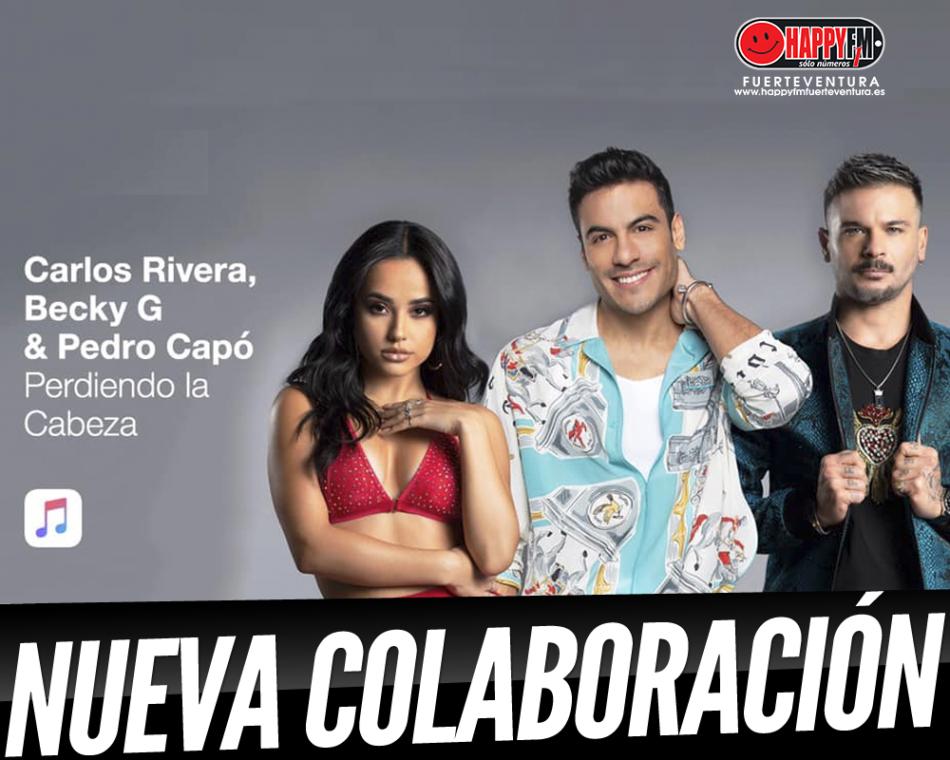 Carlos Rivera, Becky G y Pedro Capó están «Perdiendo la cabeza»